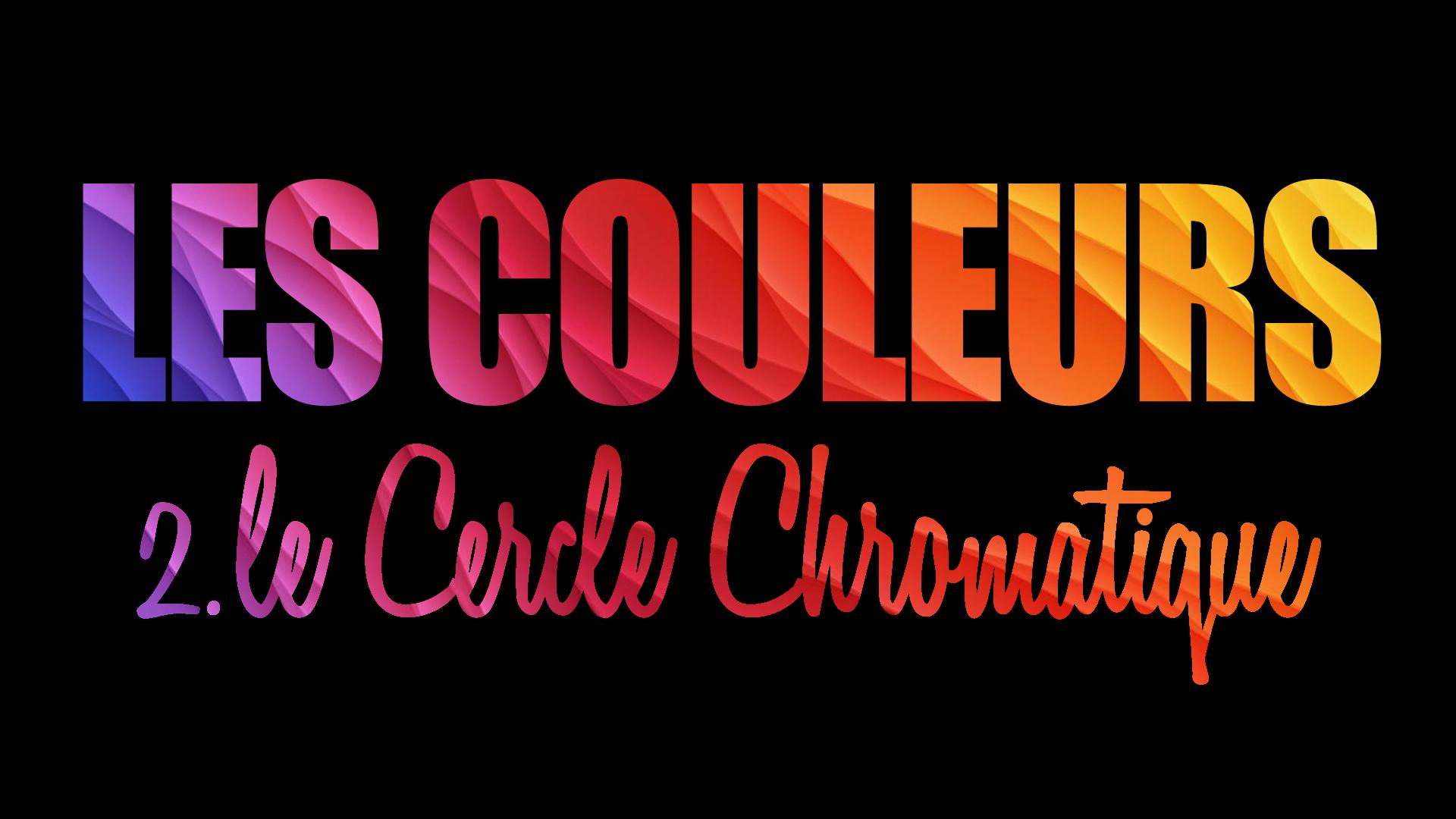 Le cercle chromatique peinture pour tous - Cercle chromatique peinture ...